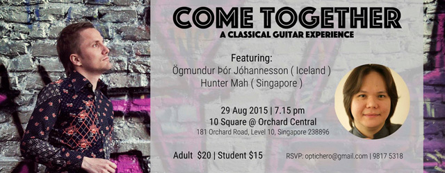 Iceland's Ögmundur Þór Jóhannesson and Singapore's Hunter Mah will be performing on 29th August 2015, 7.15pm at Orchard Central.
